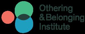 Othering & Belonging Institute at UC Berkeley