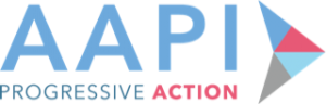 AAPI – Progressive Action