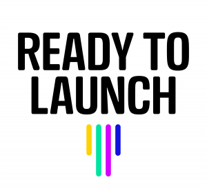 Ready to Launch